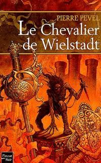 Le Chevalier de Wielstadt